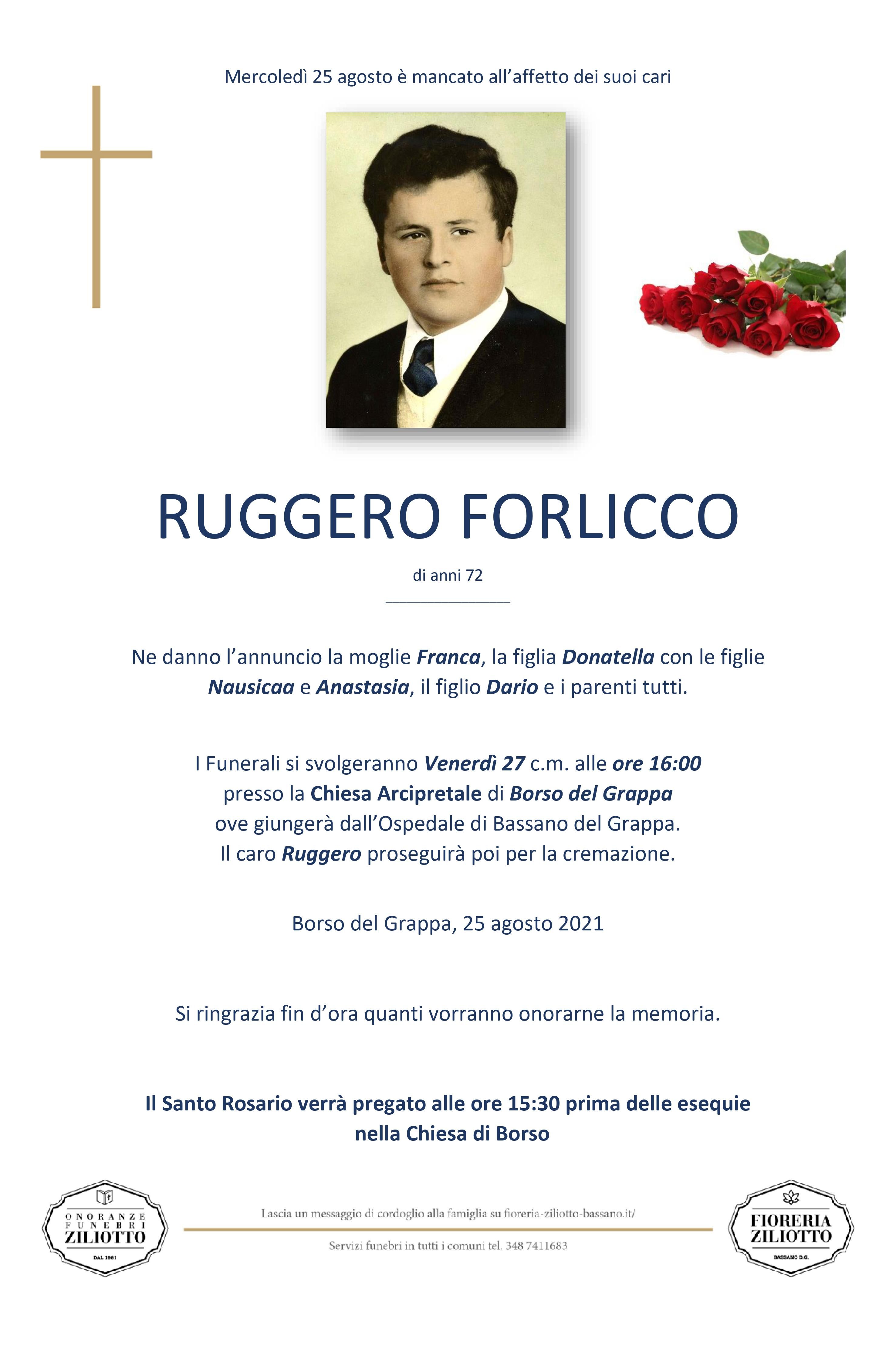 Ruggero Forlicco - 72 anni - Cismon del Grappa